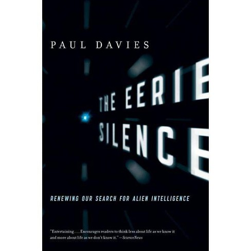 The Eerie Silence - by  Paul Davies (Paperback) - image 1 of 1