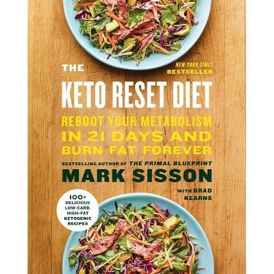The Keto Reset Diet - by Mark Sisson & Brad Kearns (Paperback)