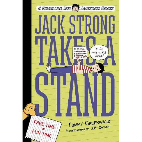 Jack Strong Takes a Stand - (Charlie Joe Jackson) by  Tommy Greenwald (Paperback) - image 1 of 1