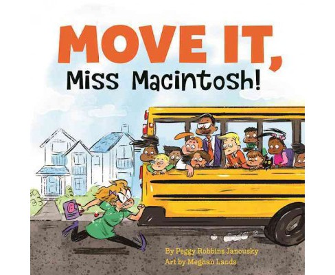 Move It, Miss Macintosh! (Paperback) (Peggy Robbins Janousky) - image 1 of 1