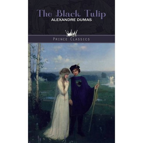 The Black Tulip - by  Alexandre Dumas (Hardcover) - image 1 of 1
