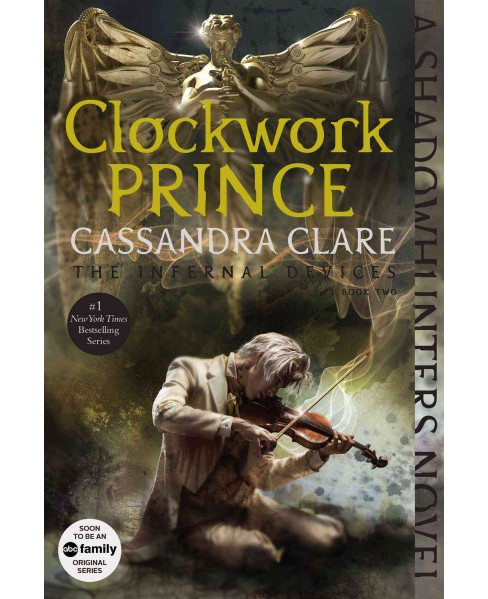 Clockwork Prince (Reissue) (Paperback) (Cassandra Clare) - image 1 of 1