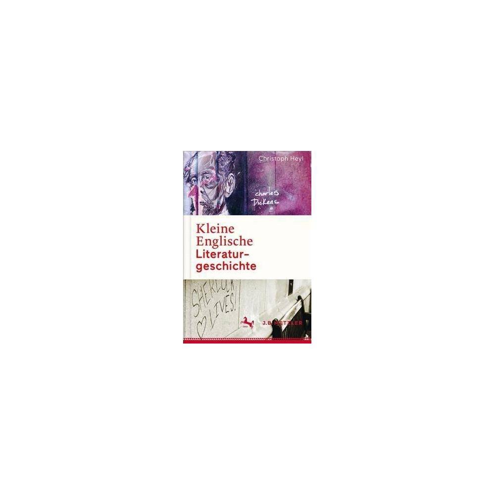 Kleine Englische Literaturgeschichte - by Christoph Heyl (Hardcover)