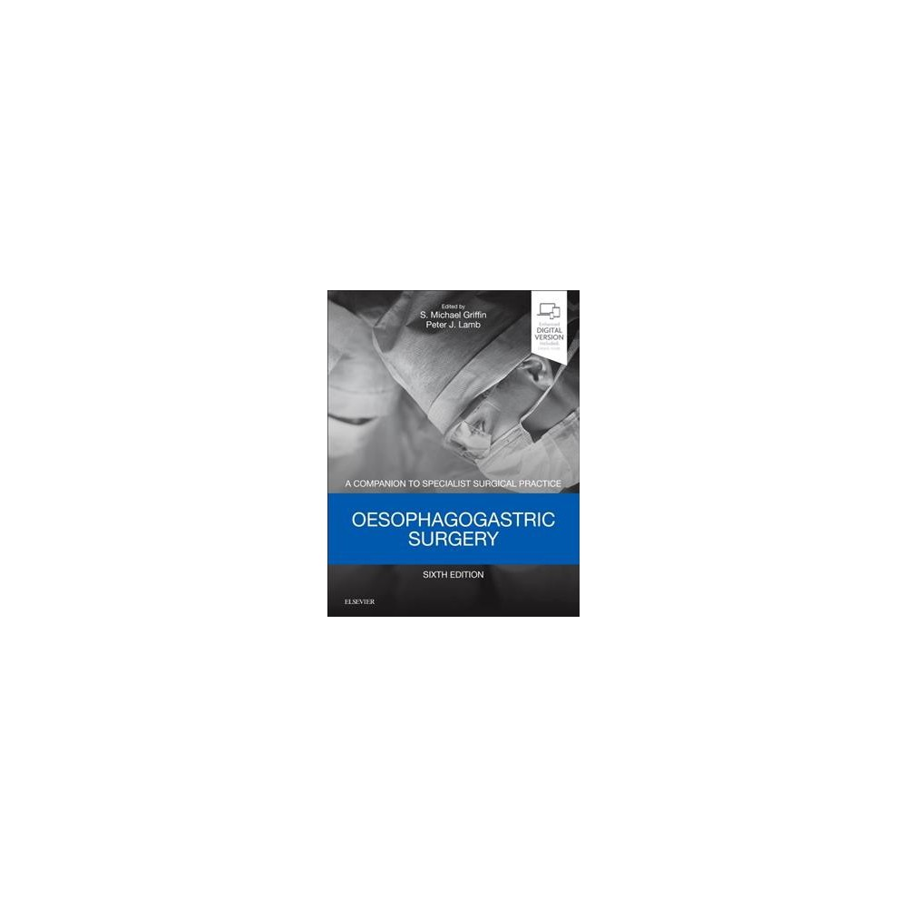 Oesophagogastric Surgery - 6 Har/Psc (Hardcover)