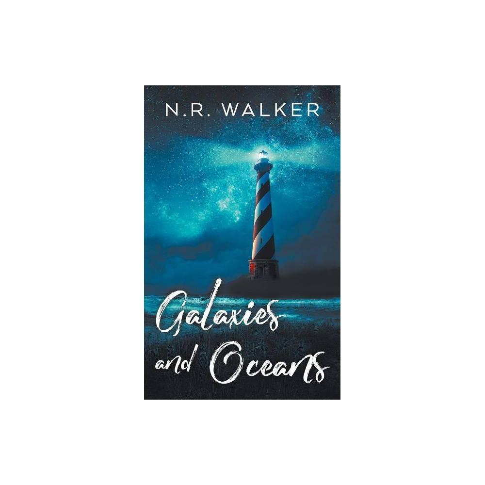 Galaxies And Oceans By N R Walker Paperback