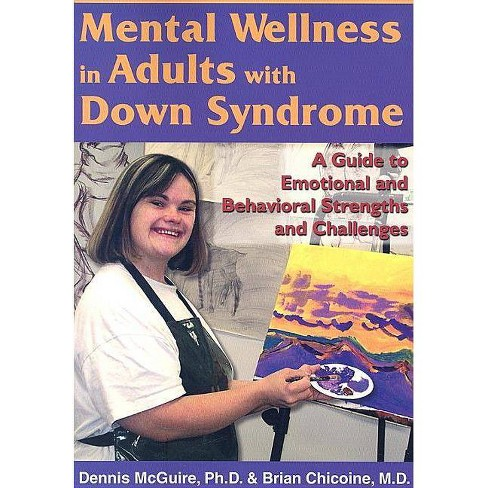 Mental Wellness in Adults with Down Syndrome - by  Dennis Eugene McGuire & Brian Chicoine (Paperback) - image 1 of 1