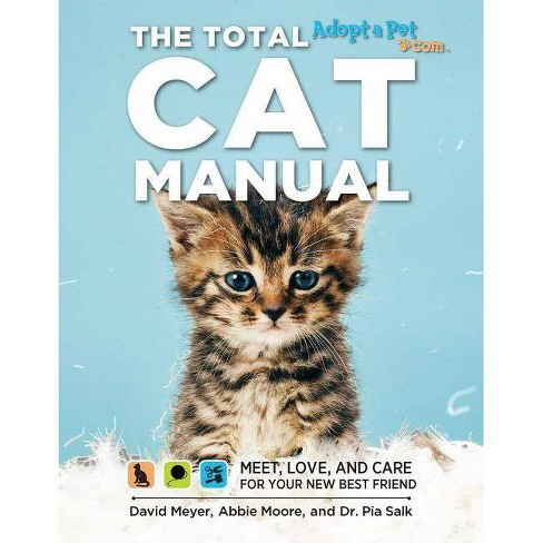 The Total Cat Manual - by  David Meyer & Pia Salk & Abbie Moore (Paperback) - image 1 of 1