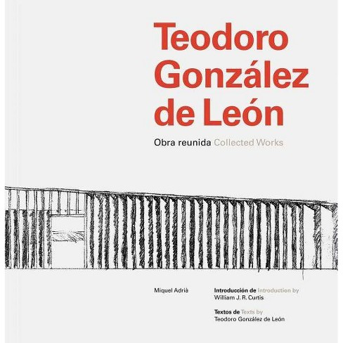 Teodoro Gonz�lez de Le�n - (Hardcover) - image 1 of 1