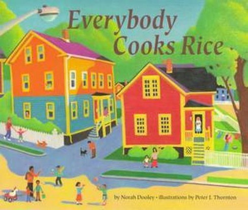 Everybody Cooks Rice (Reprint) (Paperback) (Norah Dooley) - image 1 of 1
