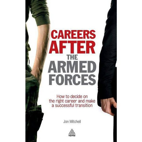 Careers After the Armed Forces - by  Jon Mitchell (Paperback) - image 1 of 1
