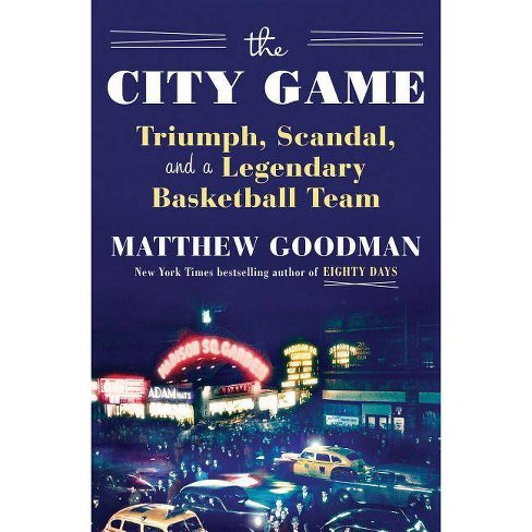 The City Game - by  Matthew Goodman (Hardcover) - image 1 of 1