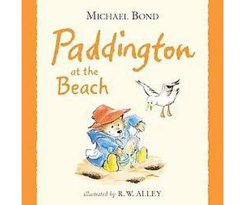 Paddington at the Beach (School And Library) (Michael Bond) - image 1 of 1
