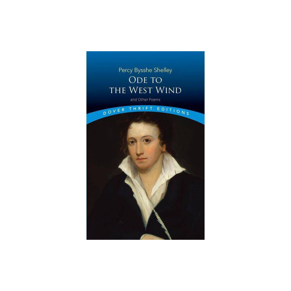 Ode To The West Wind And Other Poems Dover Thrift Editions By Percy Bysshe Shelley Paperback