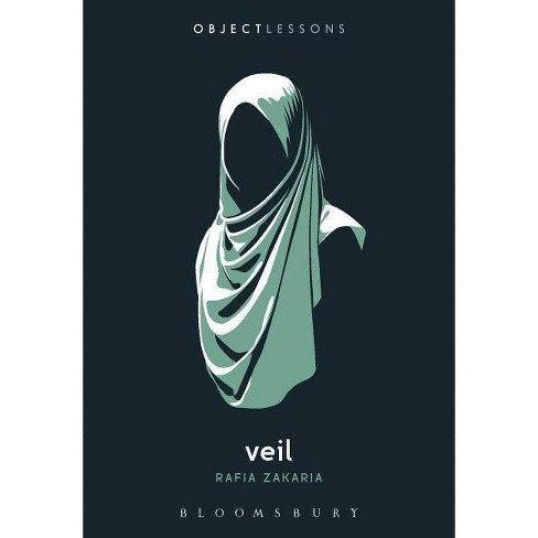 Veil - (Object Lessons) by  Rafia Zakaria (Paperback) - image 1 of 1