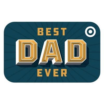 Best Dad Ever Target GiftCard