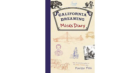 California Dreaming (Hardcover) (Marissa Moss) - image 1 of 1