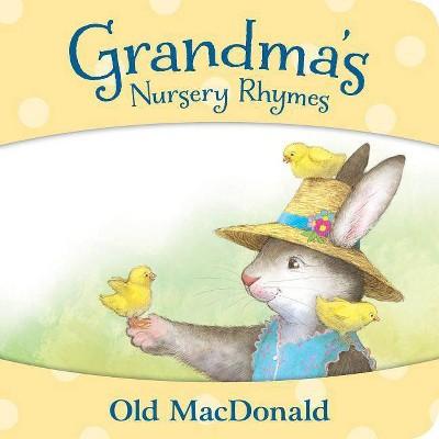 Old MacDonald - (Grandma's Nursery Rhymes)by Petra Brown (Board_book)