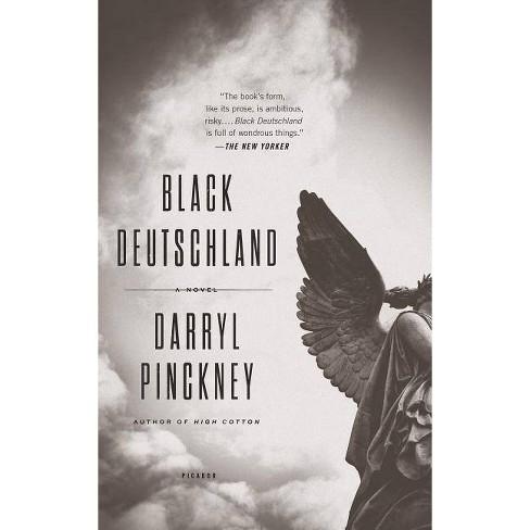 Black Deutschland - by  Darryl Pinckney (Paperback) - image 1 of 1