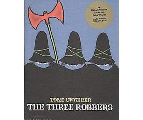 Three Robbers (Hardcover) (Tomi Ungerer) - image 1 of 1