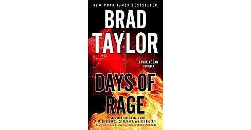 Days of Rage (Reprint) (Paperback) (Brad Taylor) - image 1 of 1