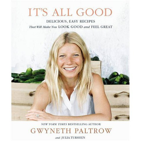 It's All Good (Hardcover) by Gwyneth Paltrow - image 1 of 1