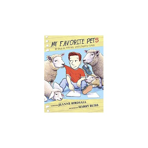 My Favorite Pets By Gus W For Ms Smolinskis Class Hardcover