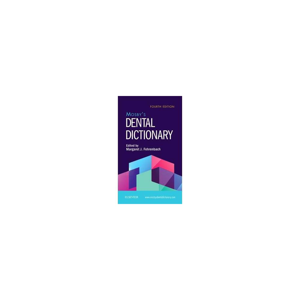 Mosby's Dental Dictionary - 4 Pap/Psc (Paperback)