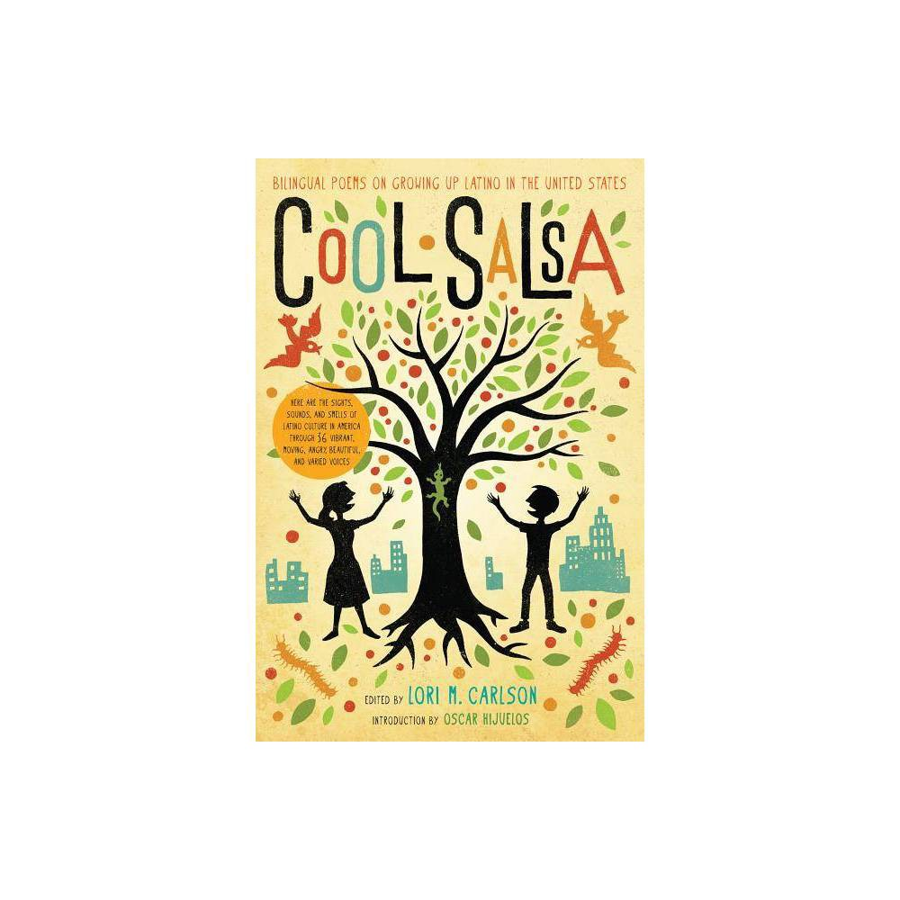 Cool Salsa By Lori Marie Carlson Paperback