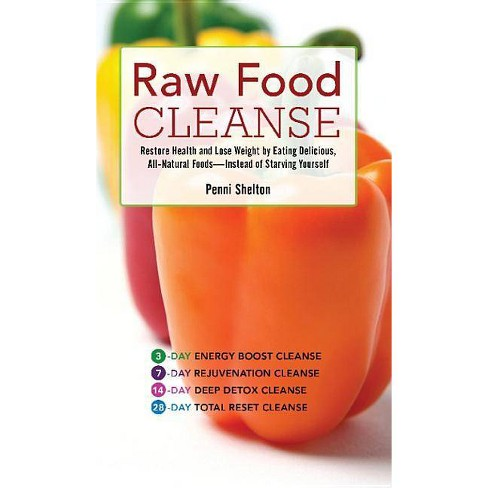 Raw Food Cleanse - by  Penni Shelton (Paperback) - image 1 of 1