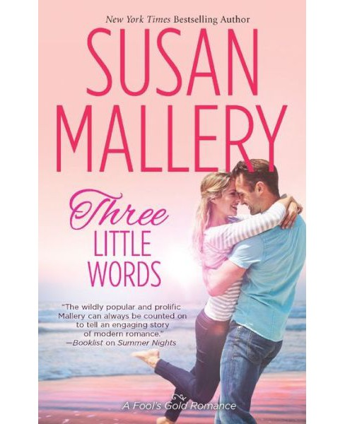 Three Little Words (Paperback) by Susan Mallery - image 1 of 1