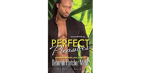 Perfect Pleasures (Paperback) (Deborah Fletcher Mello) - image 1 of 1