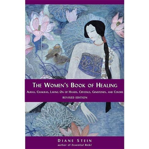 The Women's Book of Healing - by  Diane Stein (Paperback) - image 1 of 1