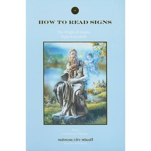 How to Read Signs - by  Kaya Muller & Christiane Muller (Paperback) - image 1 of 1