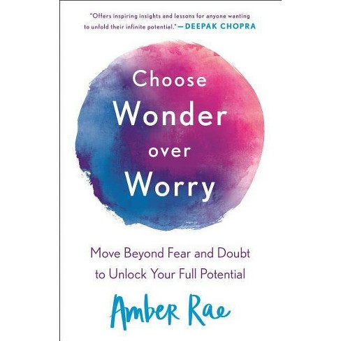 Choose Wonder Over Worry - by  Amber Rae (Paperback) - image 1 of 1