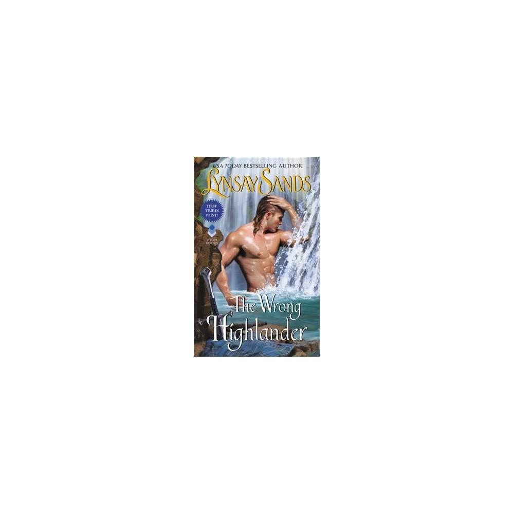 Wrong Highlander - (Highland Brides) by Lynsay Sands (Paperback)