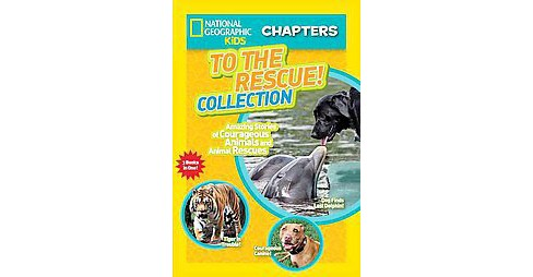 To the Rescue! Collection : Amazing Stories of Courageous Animals and Animal Rescues (Paperback) - image 1 of 1