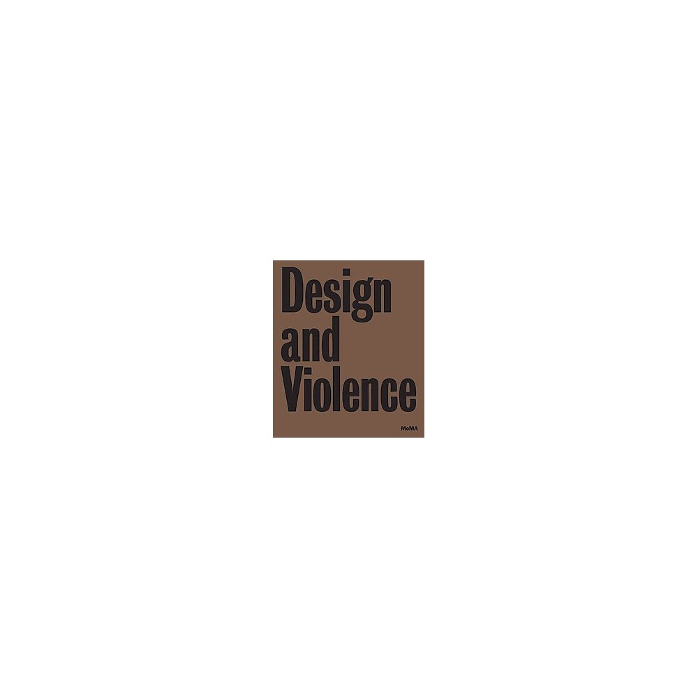 Design and Violence (Hardcover)