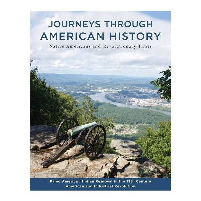 Journeys Through American History - by  James T Parks (Paperback)