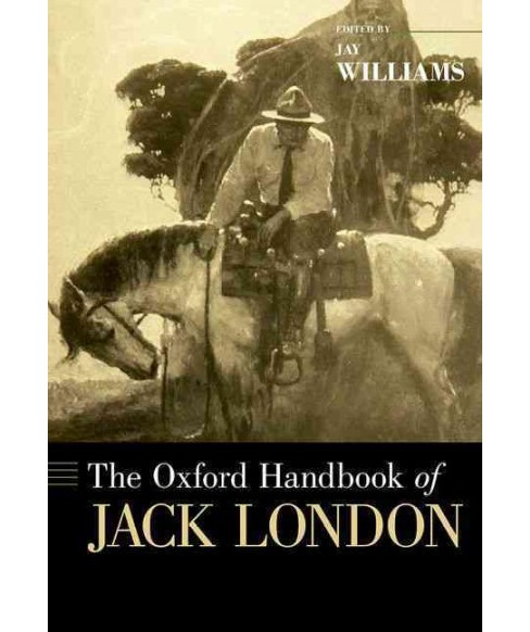 Oxford Handbook of Jack London (Hardcover) (Jay Williams) - image 1 of 1