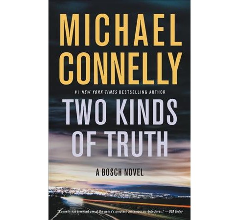 Two Kinds of Truth -  (Bosch) by Michael Connelly (Hardcover) - image 1 of 1