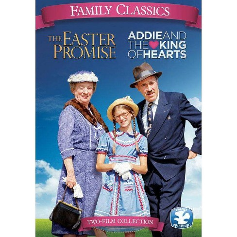 Family Classics: Addie & The King Of Hearts / Easter Promise (DVD) - image 1 of 1