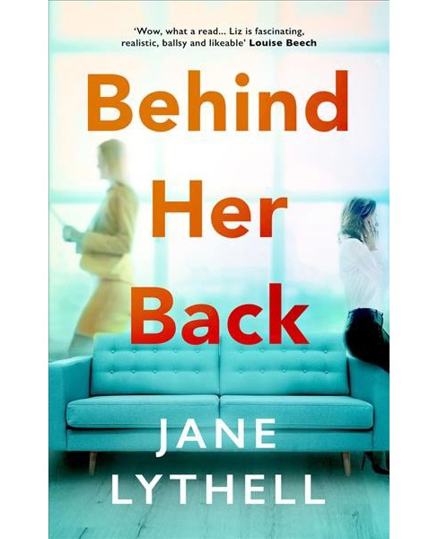 Behind Her Back -  Reprint (Storyworld) by Jane Lythell (Paperback) - image 1 of 1