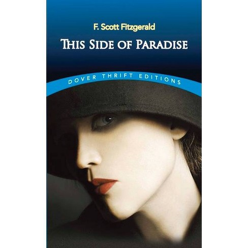 This Side of Paradise - (Dover Thrift Editions) by  F Scott Fitzgerald (Paperback) - image 1 of 1