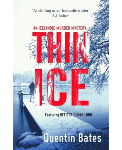 Thin Ice (Paperback) (Quentin Bates) - image 1 of 1