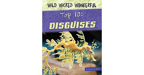 Top 10 Disguises (Paperback) (Virginia Loh-hagan) - image 1 of 1
