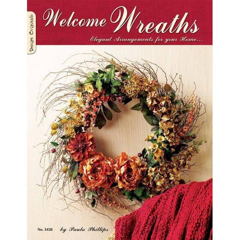 Welcome Wreaths - by  Paula Philips (Paperback) - image 1 of 1
