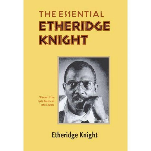 The Essential Etheridge Knight - (Pitt Poetry (Paperback)) (Paperback) - image 1 of 1