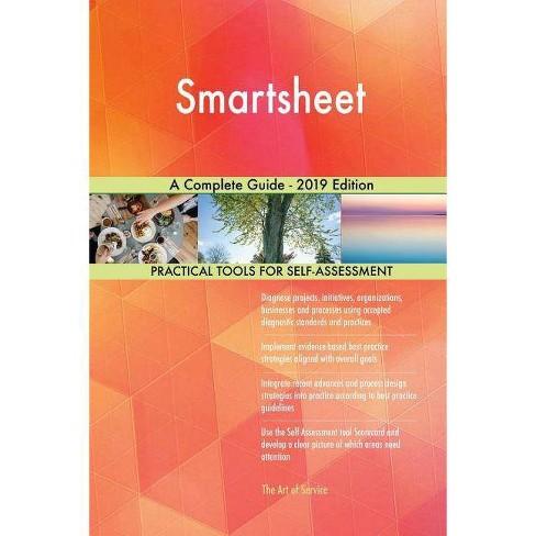 Smartsheet a Complete Guide - 2019 Edition - by Gerardus Blokdyk (Paperback)