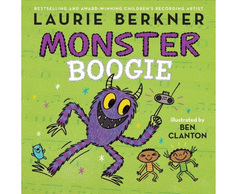Monster Boogie -  by Laurie Berkner (School And Library) - image 1 of 1