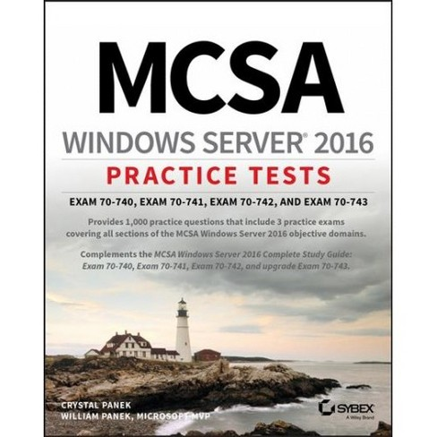 Mcsa Windows Server 2016 Practice Tests Exam 70 740 Exam 70 741